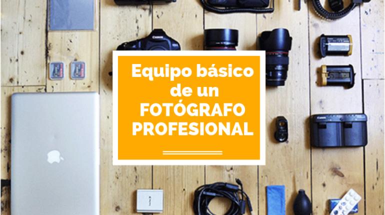 equipo básico de un fotógrafo profesional
