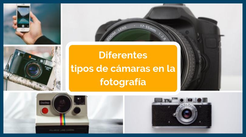 tipo de cámaras en la fotografía