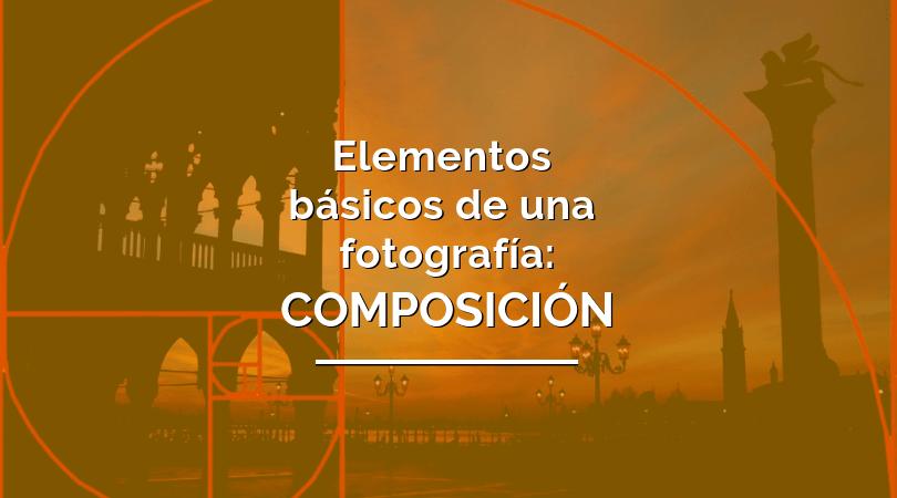 qué es la composición en fotografía